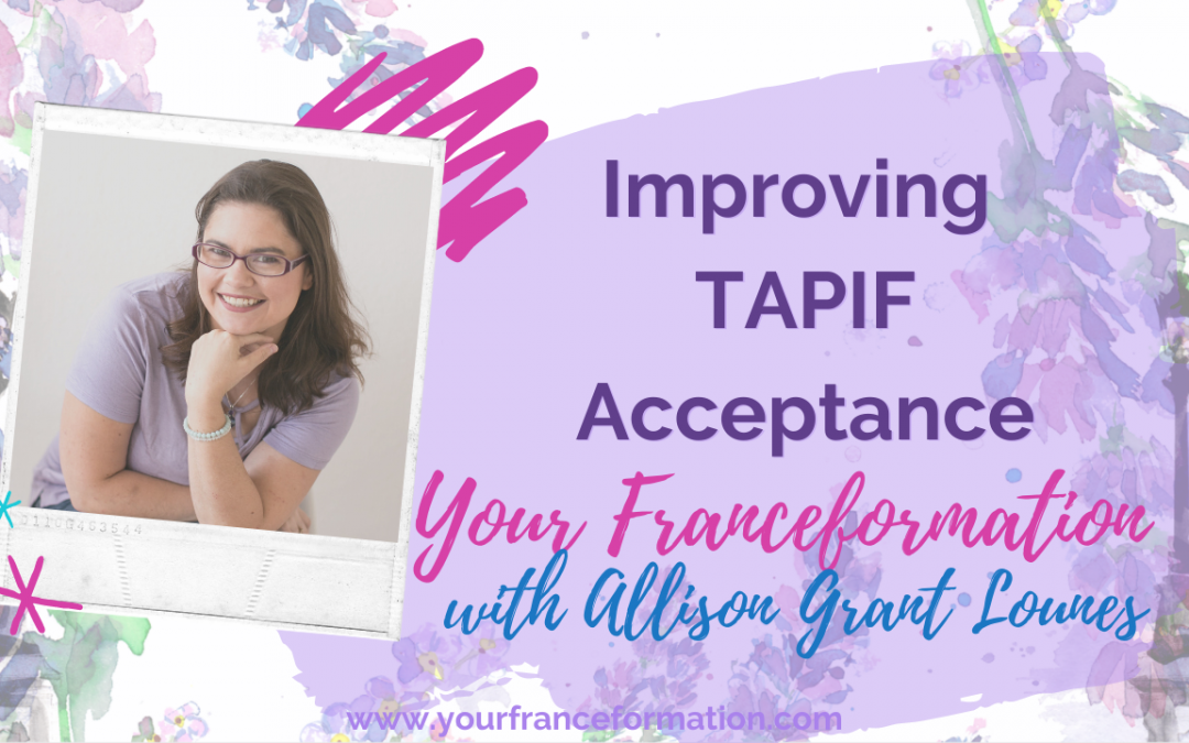 Improving TAPIF Acceptance