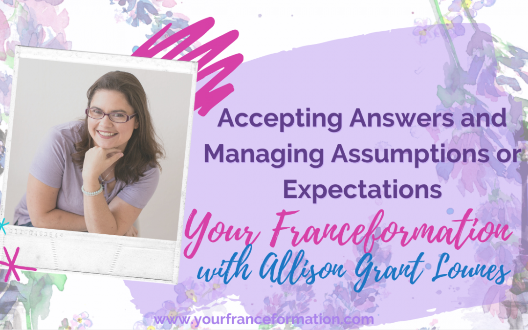 Accepting Answers and Managing Assumptions or Expectations